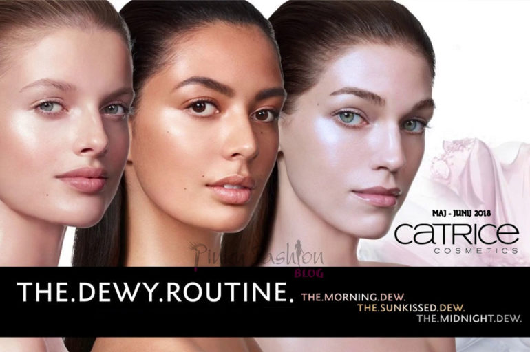 limited edition: catrice THE. DEWY. ROUTINE.
